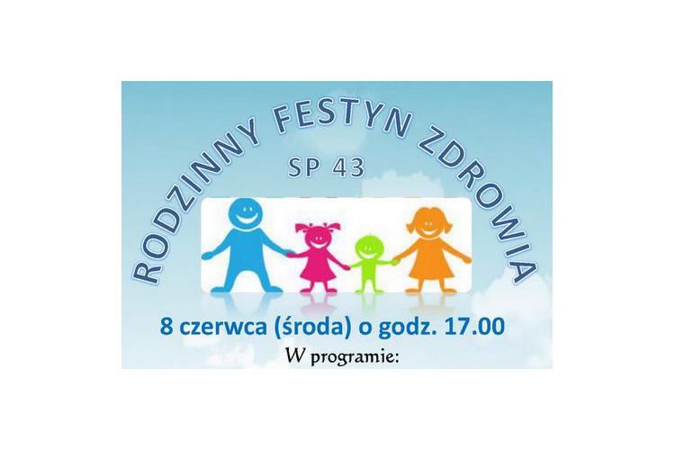 Rodzinny Festyn Zdrowia w SP nr 43, 2016