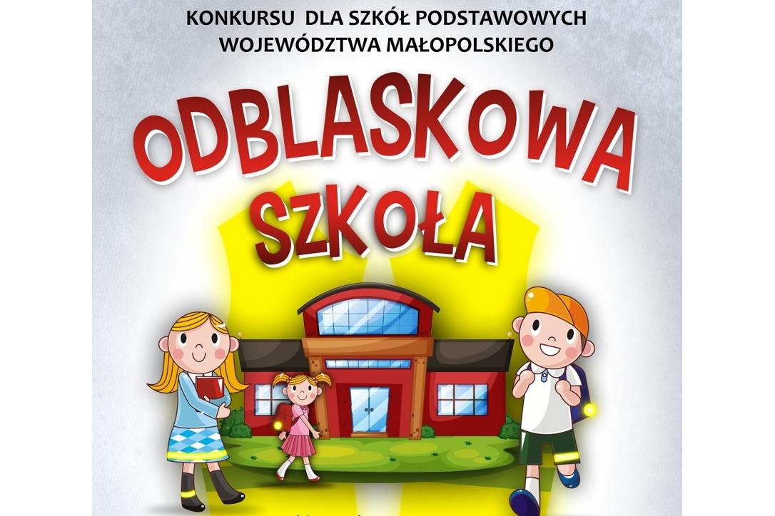 Odblaskowa Szkoła Komenda Wojewódzka Małopolskiej Policji