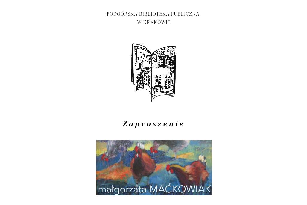 Zaproszenie do biblioteki na wystawę Małgorzaty Maćkowiak