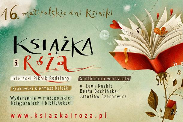 """16. Małopolskie Dni Książki """"Książka i Róża"""""""