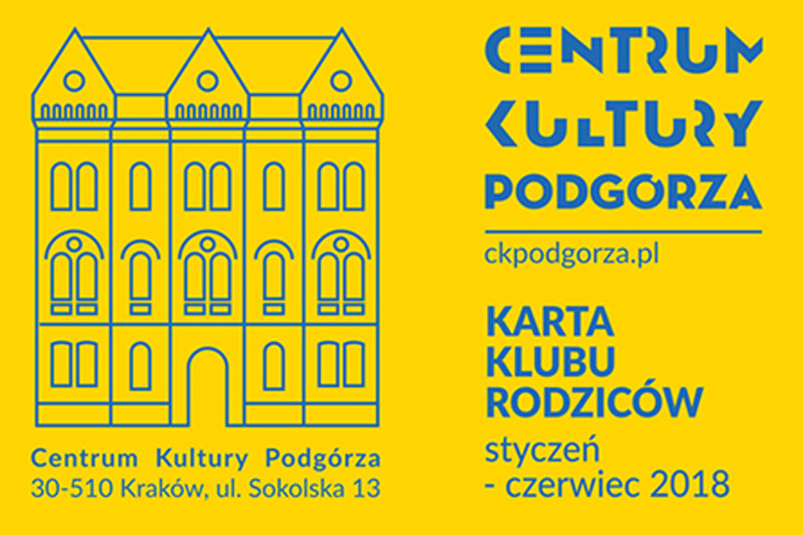 Karta Klubu Rodziców Centrum Kultury Podgórza
